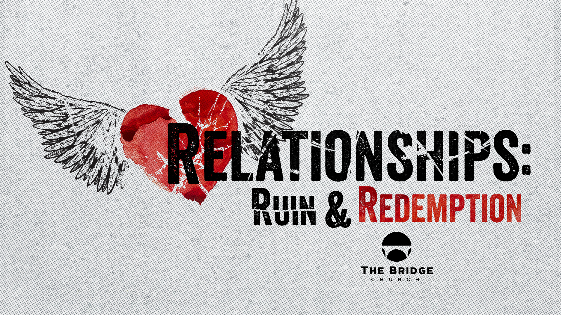 Relationships: Ruin & Redemption